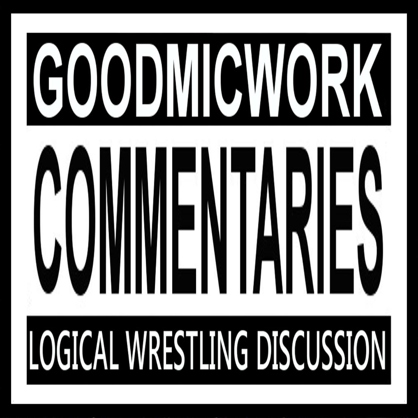 GoodMicWork Commentaries